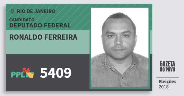 Santinho Ronaldo Ferreira 5409 (PPL) Deputado Federal | Rio de Janeiro | Eleições 2018