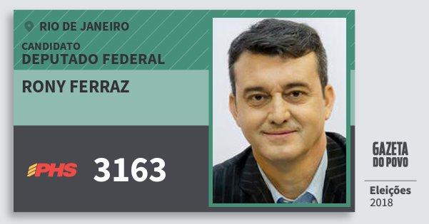 Santinho Rony Ferraz 3163 (PHS) Deputado Federal | Rio de Janeiro | Eleições 2018