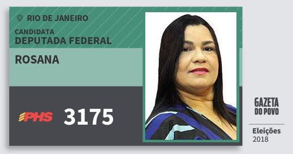 Santinho Rosana 3175 (PHS) Deputada Federal | Rio de Janeiro | Eleições 2018