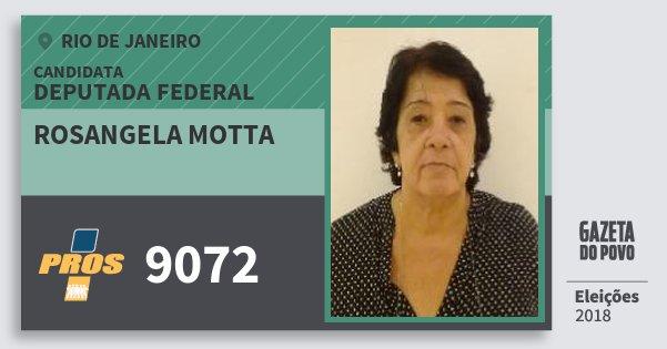 Santinho Rosangela Motta 9072 (PROS) Deputada Federal | Rio de Janeiro | Eleições 2018