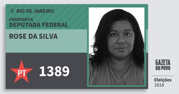 Santinho Rose da Silva 1389 (PT) Deputada Federal | Rio de Janeiro | Eleições 2018