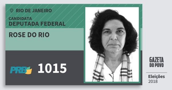 Santinho Rose do Rio 1015 (PRB) Deputada Federal | Rio de Janeiro | Eleições 2018