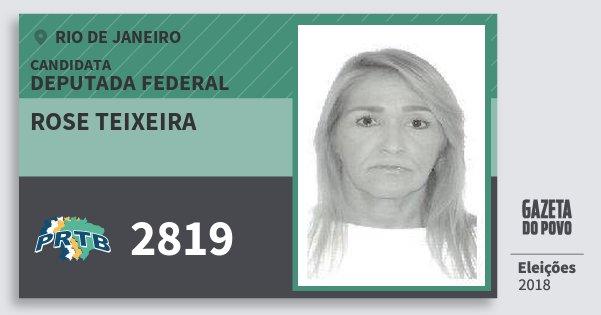 Santinho Rose Teixeira 2819 (PRTB) Deputada Federal | Rio de Janeiro | Eleições 2018