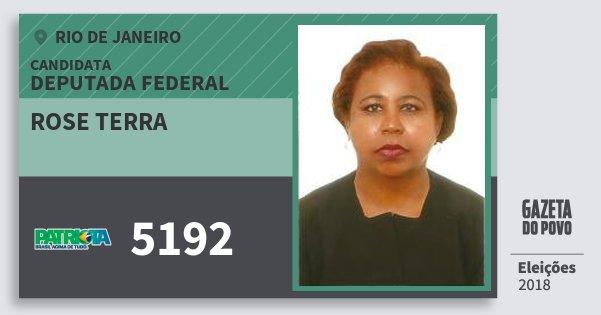 Santinho Rose Terra 5192 (PATRI) Deputada Federal | Rio de Janeiro | Eleições 2018