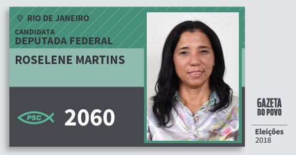 Santinho Roselene Martins 2060 (PSC) Deputada Federal   Rio de Janeiro   Eleições 2018