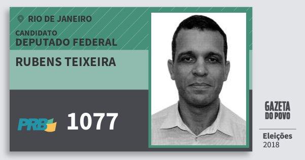 Santinho Rubens Teixeira 1077 (PRB) Deputado Federal | Rio de Janeiro | Eleições 2018