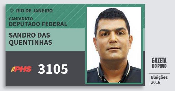 Santinho Sandro das Quentinhas 3105 (PHS) Deputado Federal | Rio de Janeiro | Eleições 2018