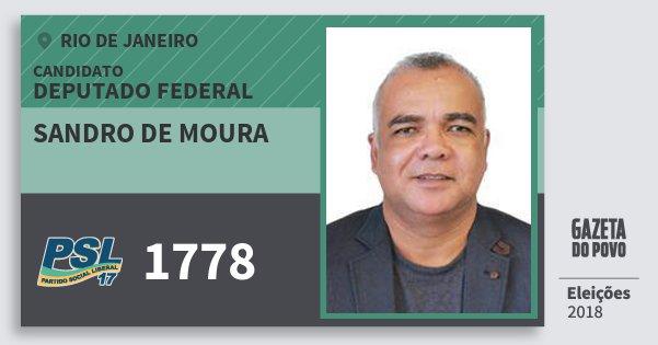Santinho Sandro de Moura 1778 (PSL) Deputado Federal | Rio de Janeiro | Eleições 2018