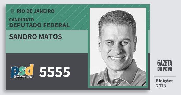 Santinho Sandro Matos 5555 (PSD) Deputado Federal | Rio de Janeiro | Eleições 2018