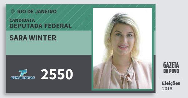 Santinho Sara Winter 2550 (DEM) Deputada Federal | Rio de Janeiro | Eleições 2018