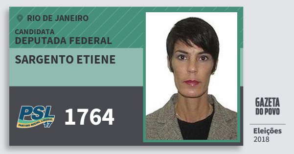 Santinho Sargento Etiene 1764 (PSL) Deputada Federal | Rio de Janeiro | Eleições 2018