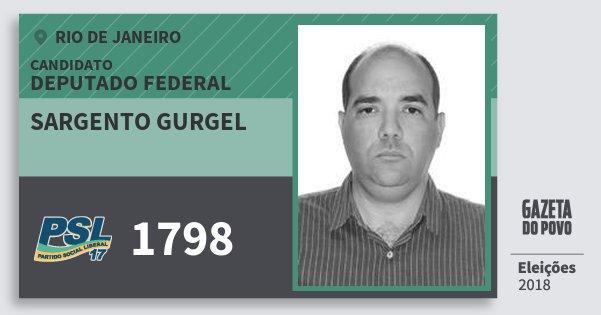 Santinho Sargento Gurgel 1798 (PSL) Deputado Federal | Rio de Janeiro | Eleições 2018