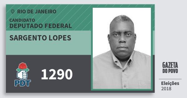 Santinho Sargento Lopes 1290 (PDT) Deputado Federal | Rio de Janeiro | Eleições 2018