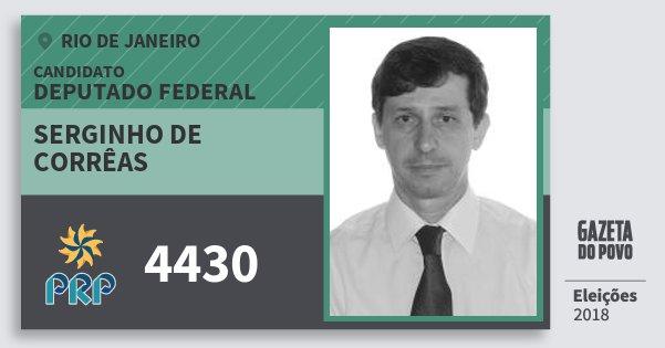 Santinho Serginho de Corrêas 4430 (PRP) Deputado Federal | Rio de Janeiro | Eleições 2018