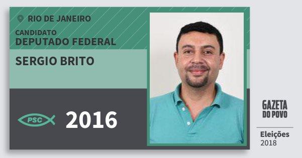 Santinho Sergio Brito 2016 (PSC) Deputado Federal | Rio de Janeiro | Eleições 2018