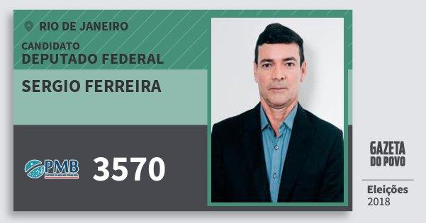 Santinho Sergio Ferreira 3570 (PMB) Deputado Federal | Rio de Janeiro | Eleições 2018