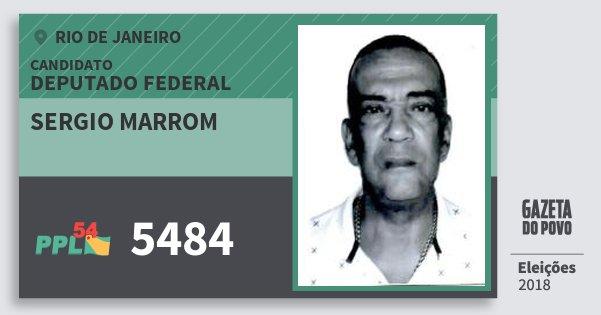Santinho Sergio Marrom 5484 (PPL) Deputado Federal | Rio de Janeiro | Eleições 2018