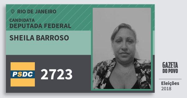Santinho Sheila Barroso 2723 (DC) Deputada Federal | Rio de Janeiro | Eleições 2018
