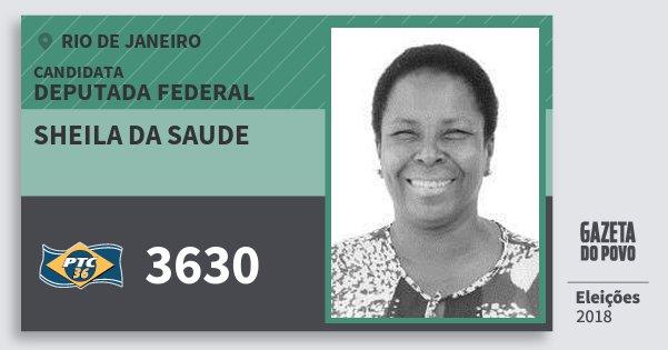 Santinho Sheila da Saude 3630 (PTC) Deputada Federal | Rio de Janeiro | Eleições 2018