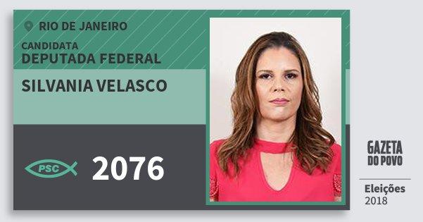 Santinho Silvania Velasco 2076 (PSC) Deputada Federal | Rio de Janeiro | Eleições 2018