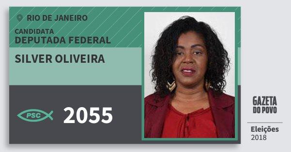 Santinho Silver Oliveira 2055 (PSC) Deputada Federal | Rio de Janeiro | Eleições 2018