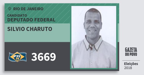 Santinho Silvio Charuto 3669 (PTC) Deputado Federal | Rio de Janeiro | Eleições 2018