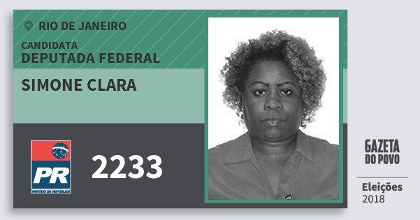 Santinho Simone Clara 2233 (PR) Deputada Federal | Rio de Janeiro | Eleições 2018