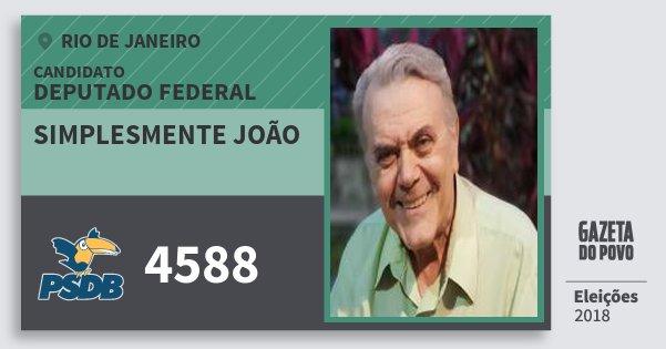 Santinho Simplesmente João 4588 (PSDB) Deputado Federal   Rio de Janeiro   Eleições 2018