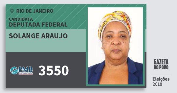Santinho Solange Araujo 3550 (PMB) Deputada Federal | Rio de Janeiro | Eleições 2018