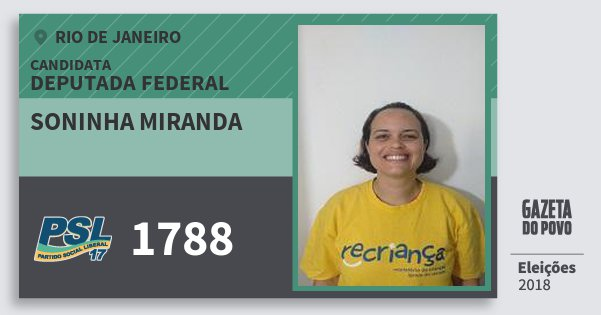 Santinho Soninha Miranda 1788 (PSL) Deputada Federal | Rio de Janeiro | Eleições 2018