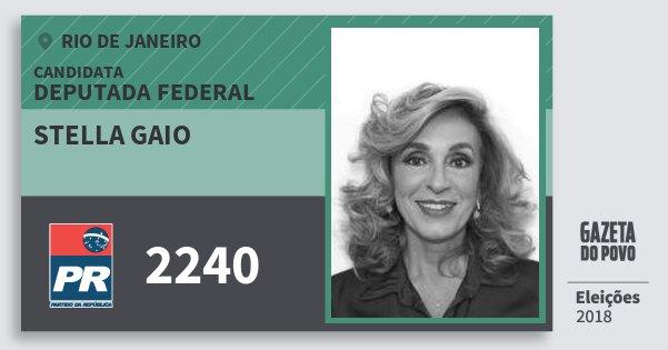 Santinho Stella Gaio 2240 (PR) Deputada Federal | Rio de Janeiro | Eleições 2018