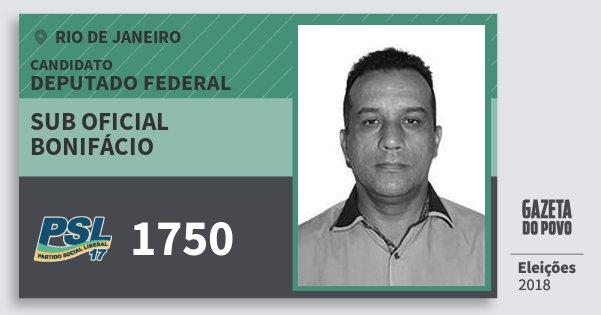 Santinho Sub Oficial Bonifácio 1750 (PSL) Deputado Federal | Rio de Janeiro | Eleições 2018