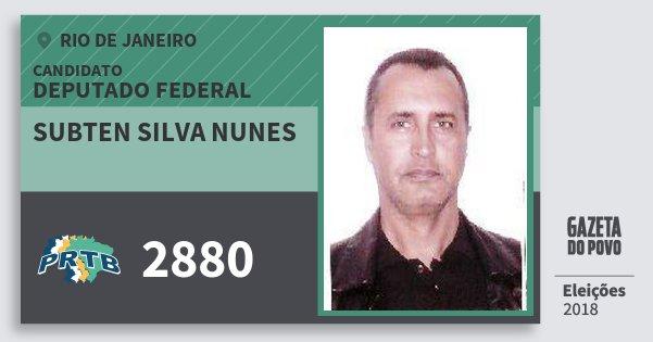 Santinho Subten Silva Nunes 2880 (PRTB) Deputado Federal | Rio de Janeiro | Eleições 2018