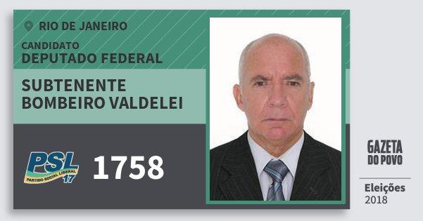 Santinho Subtenente Bombeiro Valdelei 1758 (PSL) Deputado Federal | Rio de Janeiro | Eleições 2018