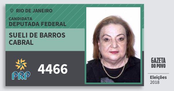 Santinho Sueli de Barros Cabral 4466 (PRP) Deputada Federal | Rio de Janeiro | Eleições 2018