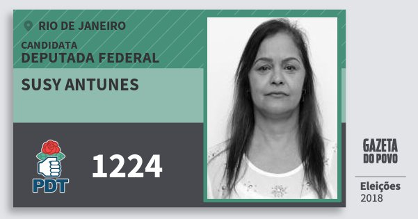 Santinho Susy Antunes 1224 (PDT) Deputada Federal | Rio de Janeiro | Eleições 2018