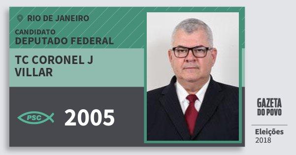 Santinho Tc Coronel J Villar 2005 (PSC) Deputado Federal | Rio de Janeiro | Eleições 2018