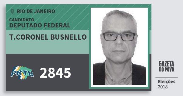 Santinho T.coronel Busnello 2845 (PRTB) Deputado Federal | Rio de Janeiro | Eleições 2018