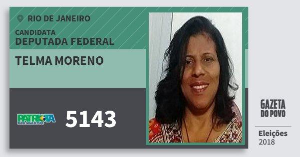 Santinho Telma Moreno 5143 (PATRI) Deputada Federal | Rio de Janeiro | Eleições 2018