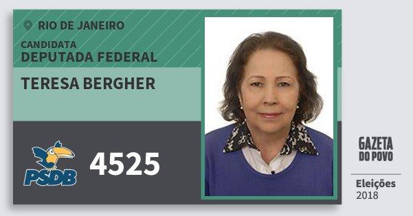Santinho Teresa Bergher 4525 (PSDB) Deputada Federal | Rio de Janeiro | Eleições 2018
