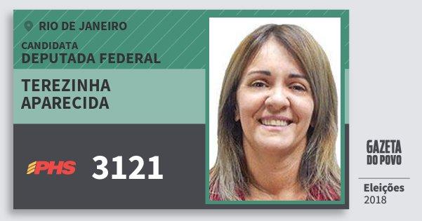 Santinho Terezinha Aparecida 3121 (PHS) Deputada Federal | Rio de Janeiro | Eleições 2018