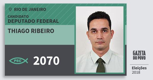 Santinho Thiago Ribeiro 2070 (PSC) Deputado Federal | Rio de Janeiro | Eleições 2018