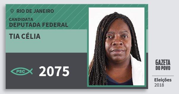 Santinho Tia Célia 2075 (PSC) Deputada Federal | Rio de Janeiro | Eleições 2018