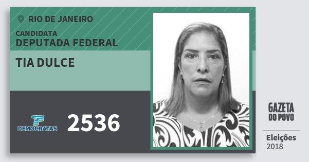 Santinho Tia Dulce 2536 (DEM) Deputada Federal | Rio de Janeiro | Eleições 2018