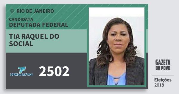 Santinho Tia Raquel do Social 2502 (DEM) Deputada Federal | Rio de Janeiro | Eleições 2018
