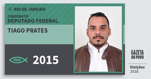 Santinho Tiago Prates 2015 (PSC) Deputado Federal | Rio de Janeiro | Eleições 2018