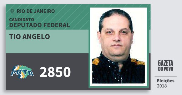 Santinho Tio Angelo 2850 (PRTB) Deputado Federal | Rio de Janeiro | Eleições 2018