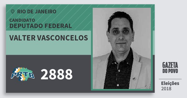 Santinho Valter Vasconcelos 2888 (PRTB) Deputado Federal | Rio de Janeiro | Eleições 2018