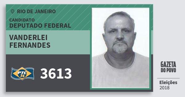 Santinho Vanderlei Fernandes 3613 (PTC) Deputado Federal   Rio de Janeiro   Eleições 2018
