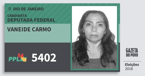 Santinho Vaneide Carmo 5402 (PPL) Deputada Federal | Rio de Janeiro | Eleições 2018